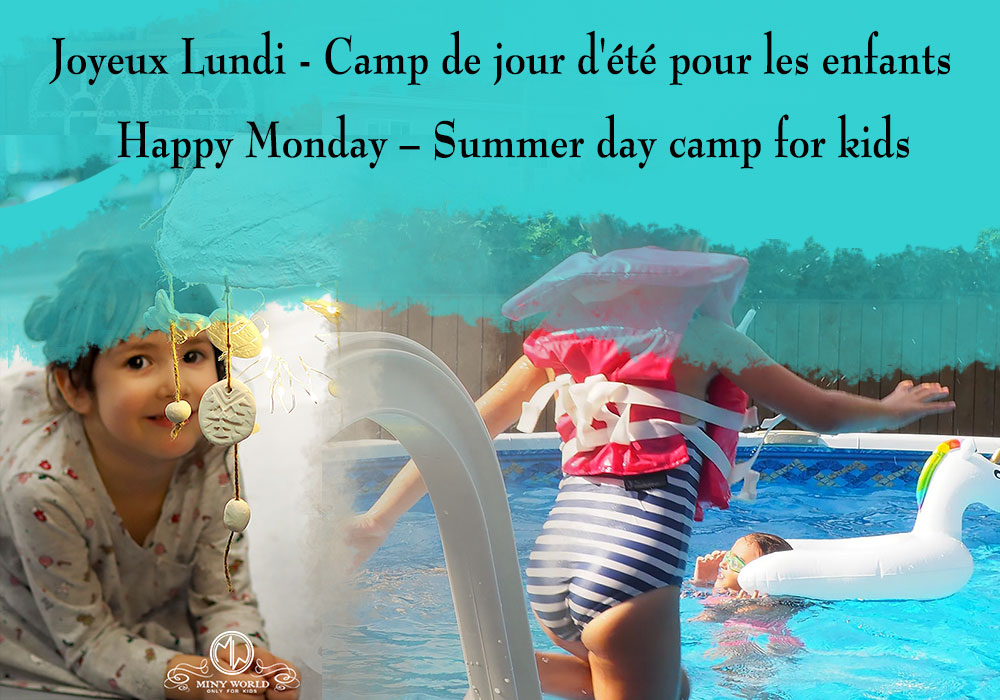 Happy Monday – Summer day camp for kids